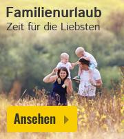Familienurlaub 2018 Angebote