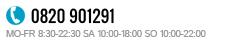 0820 - 901291 | MO-FR 8:30 - 17:00 | SA 10:00 - 18:00 | SO 10:00 - 22:00